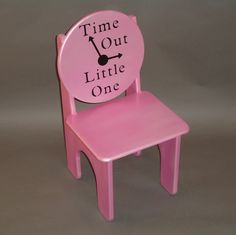 Toddlerhood has arrived....it's time for a Time Out chair.