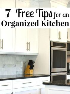 Use these 7 free tips for an organized kitchen to simplify your life.