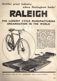 Raleigh Bicycles -- Had a green one. Raleigh Bicycle, Raleigh Bikes, Economic Terms, What A Wonderful Life, Nottingham City, Bike Poster, Bicycle Brands, Old Bicycle, Ad Art