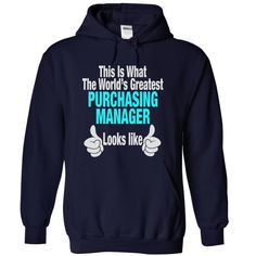 THIS IS WHAT THE WORLDS GREATEST PURCHASING MANAGER LOOKS LIKE HOODIE  This shirt is for you! Tshirt, Women Tee and Hoodie are available. 👕 GET YOUR here: https://www.sunfrog.com/This-is-What-the-world-NavyBlue-19086964-Hoodie.html?id=57545