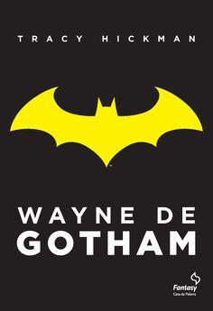 #Lançamento destaque: Wayne de Gotham de Tracy Hickman e Fantasy - Casa da Palavra!!  http://www.leitoraviciada.com/2013/10/lancamento-destaque-wayne-de-gotham-de.html  #Batman #Livro #Livros #DCComics #Quadrinhos #HQs #Novidade