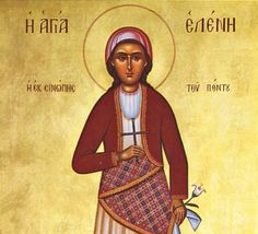 e-Pontos.gr: Άγιοι του Πόντου | Αγία Ελένη εκ Σινώπης του Πόντο...