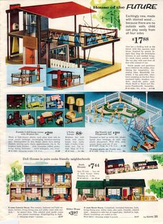 1962 Sears Christmas - I had the colonial doll house, which actually looks like the house I live in today.