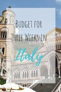 Budget for Three Weeks in Italy