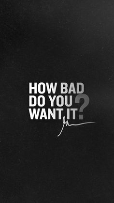 How bad do you want it? — Follow for daily study motivation! — YouTube.com/c/Motivation2Study