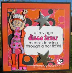 Break out your bell bottoms and your psychedelic jumpsuits 'cause we're headed back to the groovy days of disco fever! Fabric Crafts, Paper Crafts, Hot Flashes, Digital Image, Psychedelic, I Card, Cardmaking, Birthday Cards, Stamp