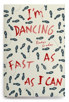 Illustrated book cover by Oliver Munday, for I'm Dancing As Fast as I Can by Barbara Gordan. Dance instruction feet. Perfect.