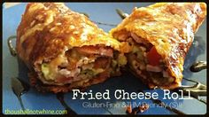 Fried Cheese Roll Delicious!! Gluten free and Trim Healthy Mama friendly! (S) meal