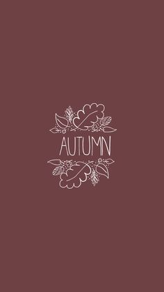 Autumn #quote #iphone #fall #autumn #wallpaper