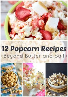 12 Popcorn Recipes Beyond Butter and Salt: Spicy Ranch, Circus Animal, Strawberry Shortcake, and lots more!
