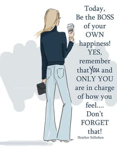 Be the Boss of Your Own Happiness Art for by RoseHillDesignStudio