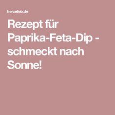 Rezept für Paprika-Feta-Dip - schmeckt nach Sonne!