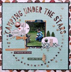 Camping under the stars #scrapbooktips