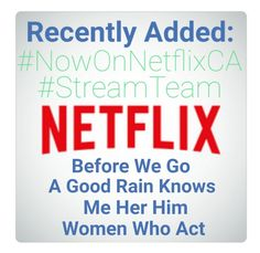 Recently Added #movies #NowOnNetflixCA #What2Watch #whattowatch