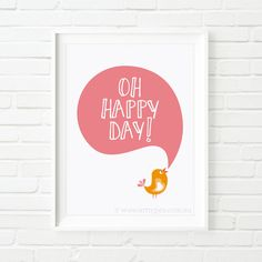 Digital Print - 'Oh Happy Day! - Pink