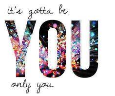 Gotta Be You