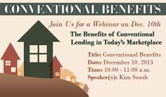 Join us Tuesday, December 10th from 10:00 - 11:00am as Kim Soash discusses the Benefits of Conventional Lending in Today's Marketplace.   Click the link to register:  https://www2.gotomeeting.com/register/502782154   #mortgage #conventional #mountainwestfinancial