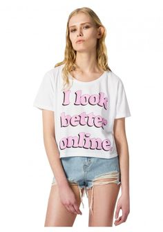 I LOOK BETTER ONLINE cropped tee