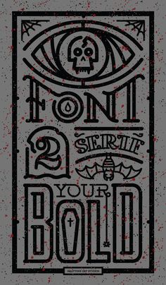Count Fontula of Transerifvania designed by Tron Burgundy. Typo Design, Graphic Design, Typography Layout, Lettering, Halloween Design, New Fonts, Logos, Design Inspiration, Illustration