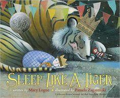 Sleep Like a Tiger (Caldecott Medal - Honors Winning Title(s)): Mary Logue, Pamela Zagarenski: 9780547641027: Amazon.com: Books