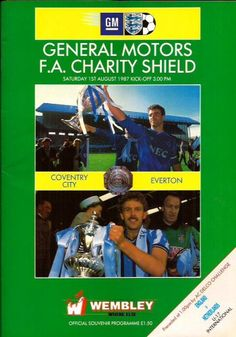 1 August 1987 v Everton Charity Shield Lost 0-1 (played at Wembley Stadium)