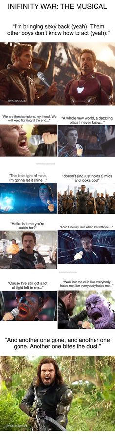The last one had me like, stop. Infinity war musical version.
