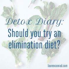 Detox Diary: Should You Try an Elimination Diet? {so interesting!}