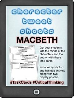 Character Tweet Sheets -- William Shakespeare's Macbeth Twitter, hashtag and symbolism activity
