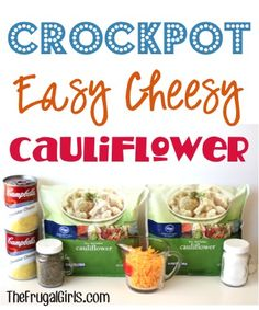 Crockpot Easy Cheesy Cauliflower Recipe! ~ from TheFrugalGirls.com ~ perfect for your holiday meals or a delicious dinner side! #slowcooker #recipes #thefrugalgirls