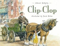 """At the turn of the twentieth century in Canada, Consuela can recognize which wagon is coming down her street by the sound made by the horses' feet, whether it is the milk wagon that goes """"clip-clop-clink"""" or the iceman's Clydesdale going """"clip-clipclop."""""""