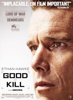 Good Kill est un film de Andrew Niccol avec Ethan Hawke, Bruce Greenwood. Synopsis : Le Commandant Tommy Egan, pilote de chasse reconverti en pilote de drone, combat douze heures par jour les Talibans derrière sa télécommande, depuis s