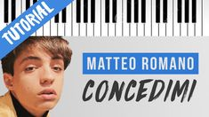 [TUTORIAL] Matteo Romano | Concedimi // Piano Tutorial con Synthesia Karaoke, Purchase Card, Piano Tutorial, Test Card, Text You, Good News, Lyrics, Cover, Youtube