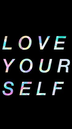 love yourself❤️