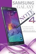 Samsung Galaxy Note 4: Buyers Guide to the Best 50 Features