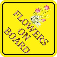 6in x 6in Flowers On Board Floristnal Bumper Sticker Vinyl Window Decal