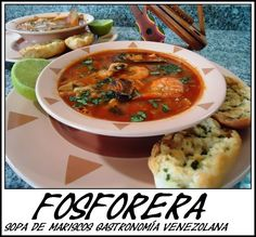 FOSFORERA VENEZOLANA sopa de mariscos Venezuelan Food, Venezuelan Recipes, Asian Street Food, Tasty, Yummy Food, Soup And Sandwich, Latin Food, Homemade Soup, Best Dishes
