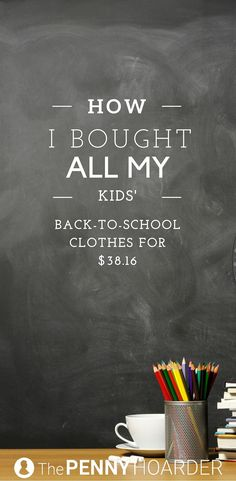 Less than $40 for back-to-school clothes for both my daughters? That's a win in my book. Here's how I shopped to keep the back-to-school shopping bill low. - The Penny  Hoarder http://www.thepennyhoarder.com/how-i-bought-all-my-kids-back-to-school-clothes-for-38-16/