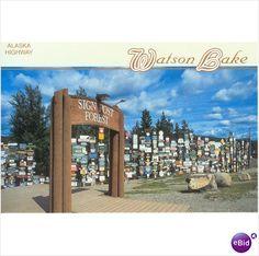 Post Casrd PC Watson Lake Yukon Canada Signpost Forest Postcard 0434-02 New 056703004067 on eBid Canada