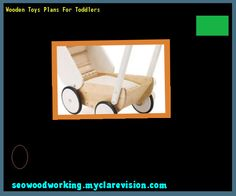 Wooden Toys Plans For Toddlers 151453 - Woodworking Plans and Projects!