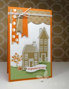 Harvest Holiday Home by cindybstampin - Cards and Paper Crafts at Splitcoaststampers