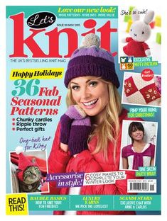 Let's Knit, issue 99, November 2015 Let's Knit, issue 99, November 2015. On sale 30th October. It's our November issue, and we're getting decked out in knitted style for the chilly weather ahead! We've got 36 seasonal patterns lined up for you, including Miffy and Christmas baubles designed by Arne & Carlos. We've got your Christmas knitting sorted with our bonus supplement Christmas Quick Knits, and read our interview with the Scandinavian knitting duo!