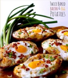 Twice Baked Bacon & Egg Potatoes