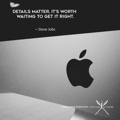 """""""Details matter, it's worth waiting to get it right. Advertising Quotes, Daily Bible, Worth The Wait, News Media, Steve Jobs, Comedians, Bible Verses, Waiting, Wisdom"""
