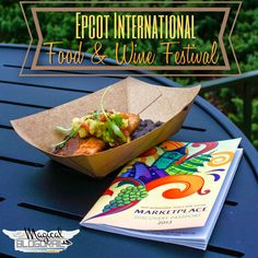 The Magical Blogorail: Riding the Rails - Epcot International Food & Wine Festival