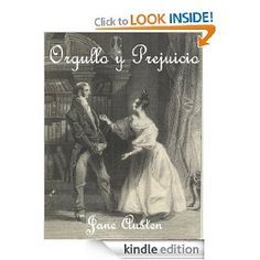 Orgullo y Prejuicio (Spanish Edition) [Kindle Edition], (libros en espanol, romance, books in spanish, jane austen, kindle, bestseller, book recommendations, espanol, foreign language, keeper)