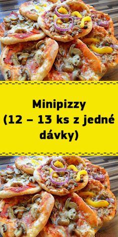 Minipizzy (12 – 13 ks z jedné dávky) Shrimp, Protein, Food And Drink, Pizza, Meat, Recipes, Hampers, Ripped Recipes