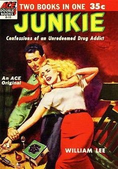 Junkie - 1953 - Pulp Novel Cover Poster