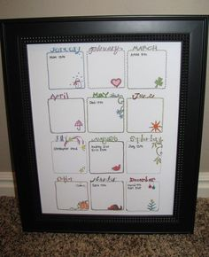 birthday calendar. made for our parents, need one for me. :)