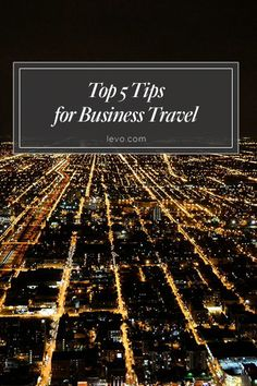 Make the most of your business #travel: www.levo.com #levoleague