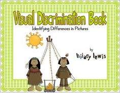 Visual Discrimination Book-Identifying Differences in Pictures - This book is great to help your little ones learn to look carefully for differences. There are 14 different pictures included. Can be an independent activity or one that you do together. Classroom Freebies, Classroom Activities, Classroom Ideas, Speech Therapy Activities, Educational Activities, Free Activities, Reading Activities, Early Learning, Kids Learning